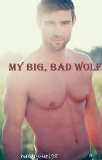 My Big, Bad Wolf