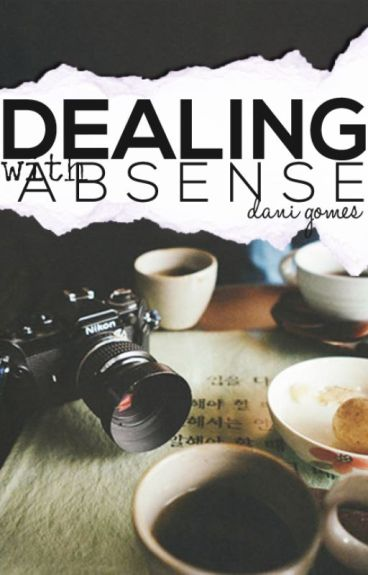 Dealing With Absence » h. styles au