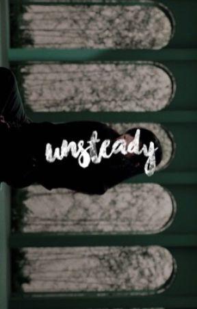 UNSTEADY. [PARK JIMIN] by jaebumismydaddy