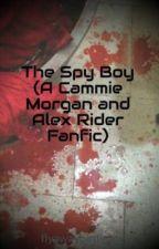 The Spy Boy (A Cammie Morgan and Alex Rider Fanfic) by flyawaybirdiexo
