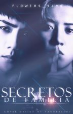 Secretos de familia ✒️ HanHun [Próximamente] by Flowers_9490