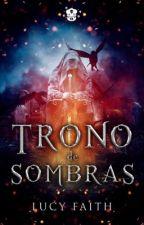 Trono de Sombras by SilverFaith46