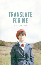 Translate For Me | PJM by crispylemon