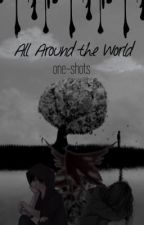 All around the World one-shots by simplyjxn