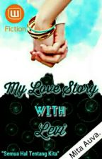 My Love Story With Levi by Mita_Auva