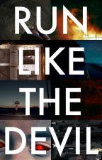 Run Like the Devil • L.S. • Larry Supernatural AU by benzobitch