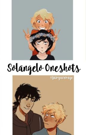 Solangelo One Shots by fairyaverage