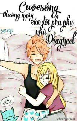 [Nalu] Cuộc sống thường ngày của đôi phu phụ nhà Dragneel