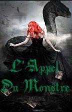 Les Gardiens Et Les Loups Tome 3 : L'Appel du Monstre by Daenael