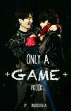 Only A Game (Vkook) (HOT) by unsuccessfulla