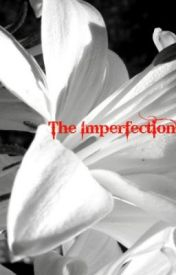 The Imperfection by Heathernd