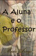 A Aluna e o Professor  by MaDu-Duda