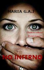 NO INFERNO by MariaGAJ784