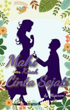 MAHI dan Kisah Cinta Sejati by MajaRani_