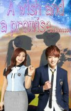 A Wish And A Promise (Bangtwice Fanfic.) by Kawaiidere