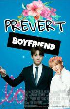 Pervert Boyfriend (Slow Update) by eommalion