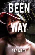 Been That Way [bwwm] by raemacy