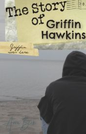 The Story of Griffin Hawkins by WhiteRabbit17