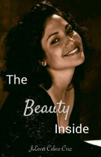 The Beauty Inside by jlovercelinacruz