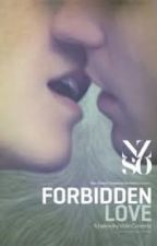 Forbidden Love Book1 by Millie04091998