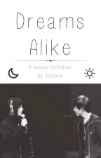 Dreams Alike (Daejae Fanfiction) by cislunar