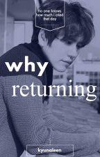 لما العودة ؟ | why returning? by kyunaleen