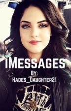 iMessages (Lauren/You) by Hades_daughter21
