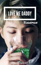 Love me Daddy ≪OS≫ M.YG x K.NJ by sweetlemonart