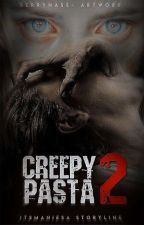 Creepypasta s2 | malay by scaryforkids-