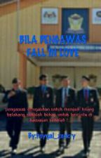 BILA PENGAWAS FALL IN LOVE?, by heyqal_zeckry