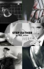 [AU Gradence] - STEP FATHER by rayz_lorliann
