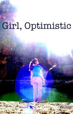 Girl, Optimistic by thisis