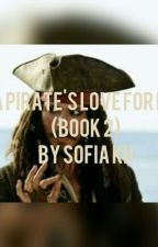 A Pirate's Love For Me:Dead Man's Chest. (Book 2) by yogahosers