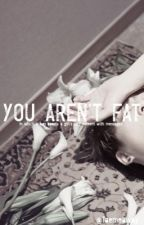 You aren't fat | JJK by Taemeaway