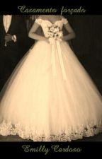 Casamento forçado by hcardosomilly
