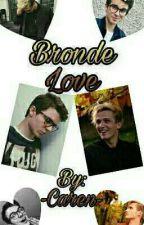 MAVY - BRONDE LOVE by -Caren-