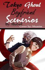 Boyfriend Scenarios/ Tokyo Ghoul by IBabsiI