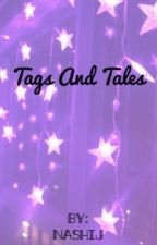 Tags and Tales by nashij