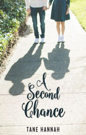 A Second Chance by TaneHannah