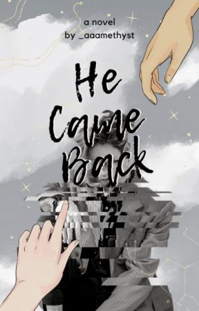 He Come Back by Queen_Allieee11