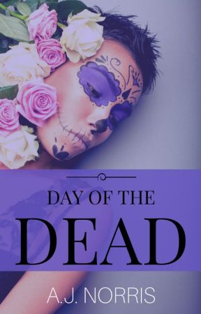 Day of the Dead by AJNorris_author