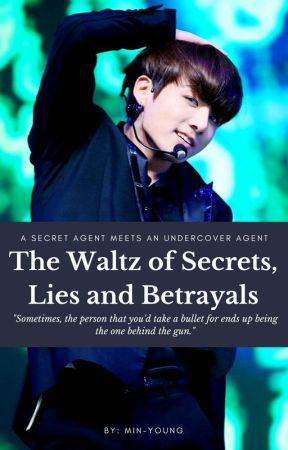 The Waltz of Secrets, Lies and Betrayals by parkmin-young
