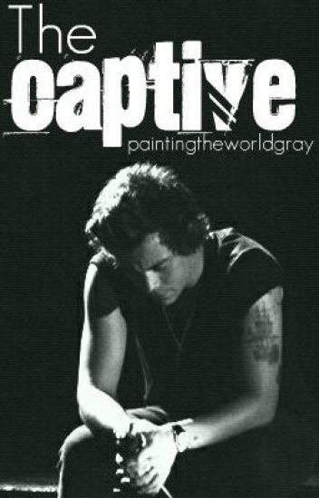 The Captive (One Direction boyxboy/slash FanFiction)