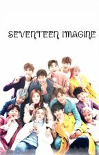 || SEVENTEEN IMAGINE || by OwlyShit