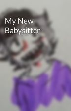 My New Babysitter by Cannibal-Alpha