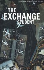 The Exchange Student | Shawn Mendes Fan Fiction by MichelSknvad