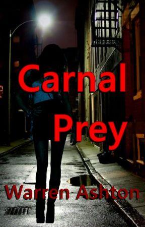 Carnal Prey by ashton253