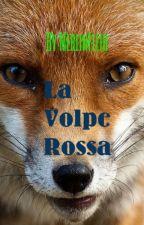 La Volpe Rossa by MerlinFleir