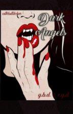 Dark Angels / g.b.d & e.g.d. by cutebutdolan