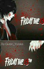 Friday the 13th by _Kia_97_